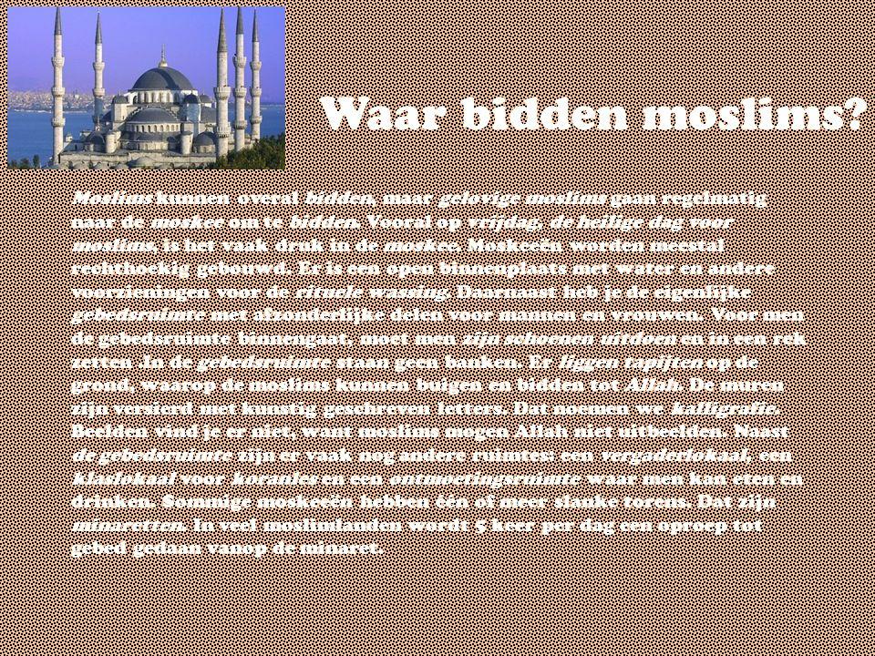 Waar bidden moslims