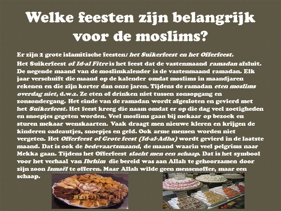 Welke feesten zijn belangrijk voor de moslims