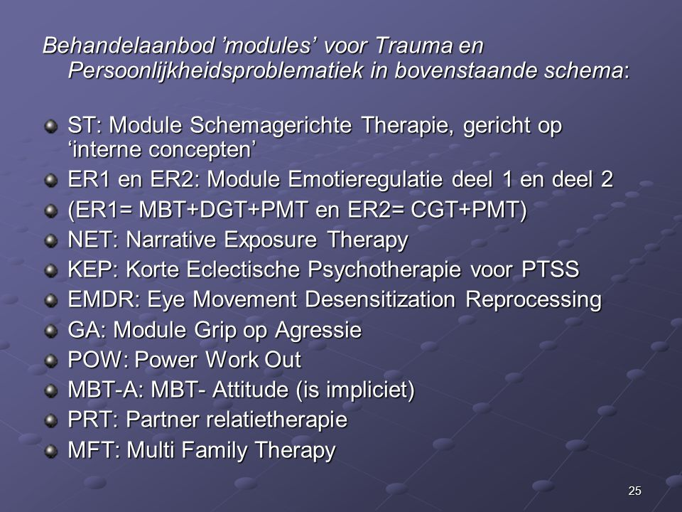Behandelaanbod 'modules' voor Trauma en Persoonlijkheidsproblematiek in bovenstaande schema: