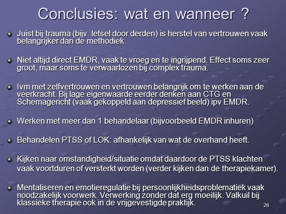 Conclusies: wat en wanneer