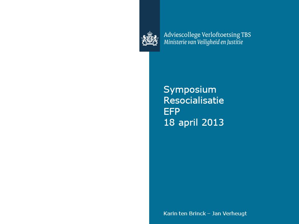 Symposium Resocialisatie EFP 18 april 2013