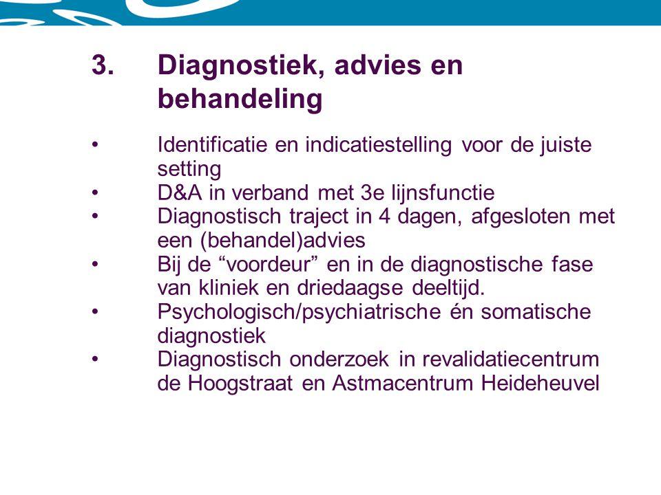 3. Diagnostiek, advies en behandeling