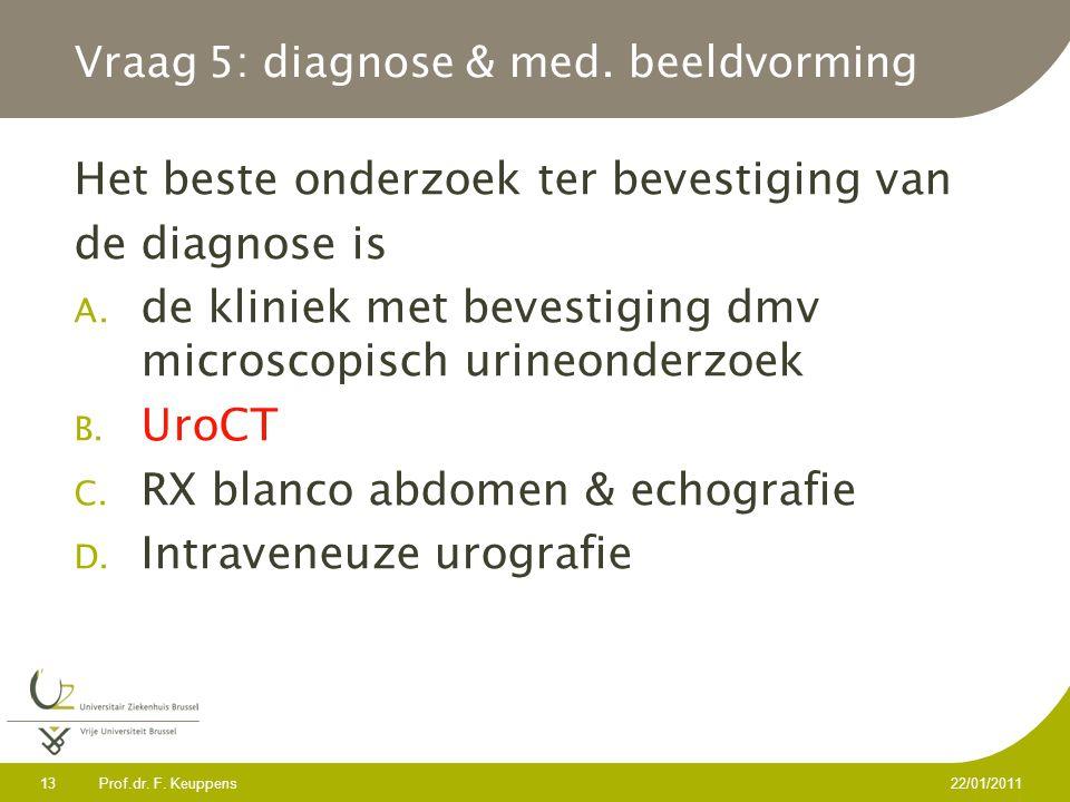Vraag 5: diagnose & med. beeldvorming