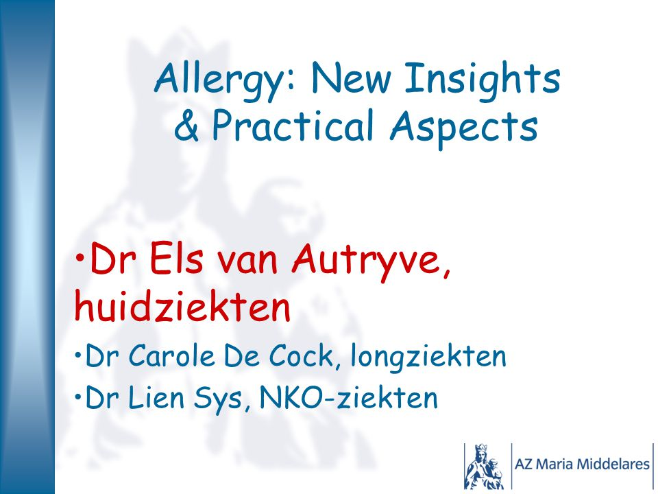 Allergy: New Insights & Practical Aspects