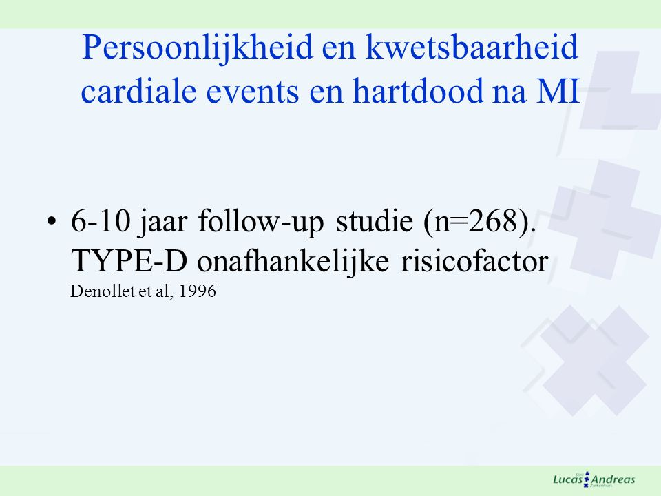 Persoonlijkheid en kwetsbaarheid cardiale events en hartdood na MI