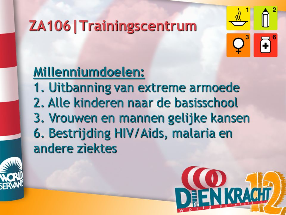 ZA106|Trainingscentrum Millenniumdoelen: