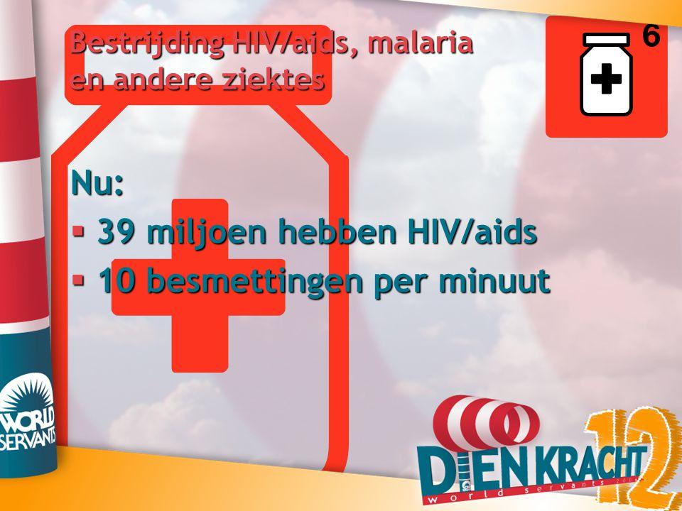 Bestrijding HIV/aids, malaria en andere ziektes