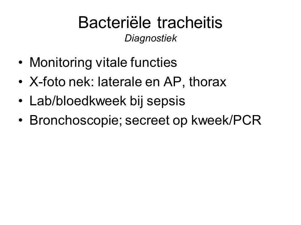 Bacteriële tracheitis Diagnostiek