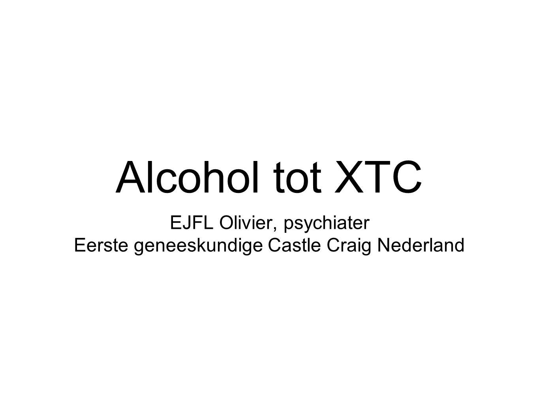 Alcohol tot XTC EJFL Olivier, psychiater