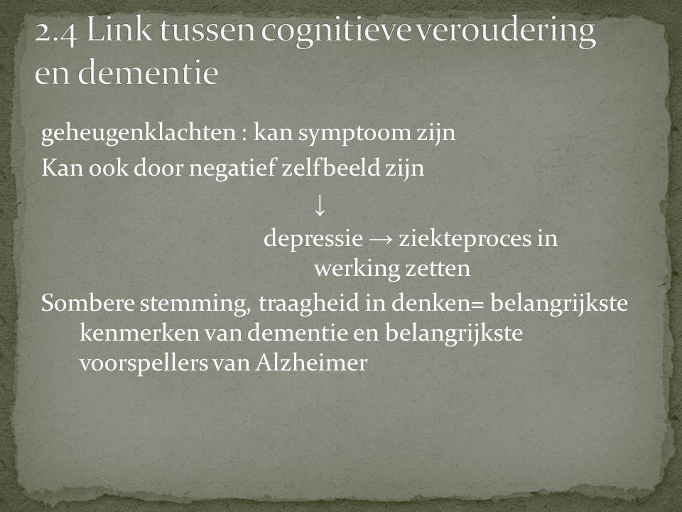 2.4 Link tussen cognitieve veroudering en dementie