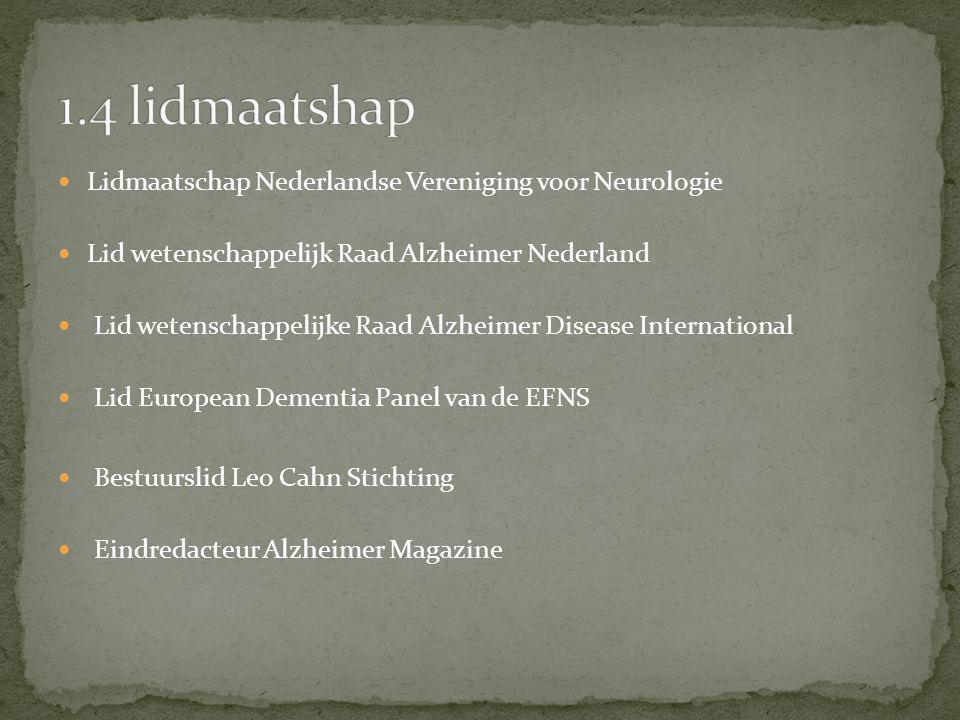 1.4 lidmaatshap Lidmaatschap Nederlandse Vereniging voor Neurologie
