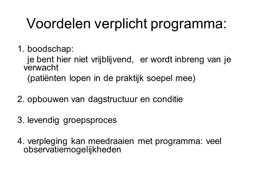 Voordelen verplicht programma: