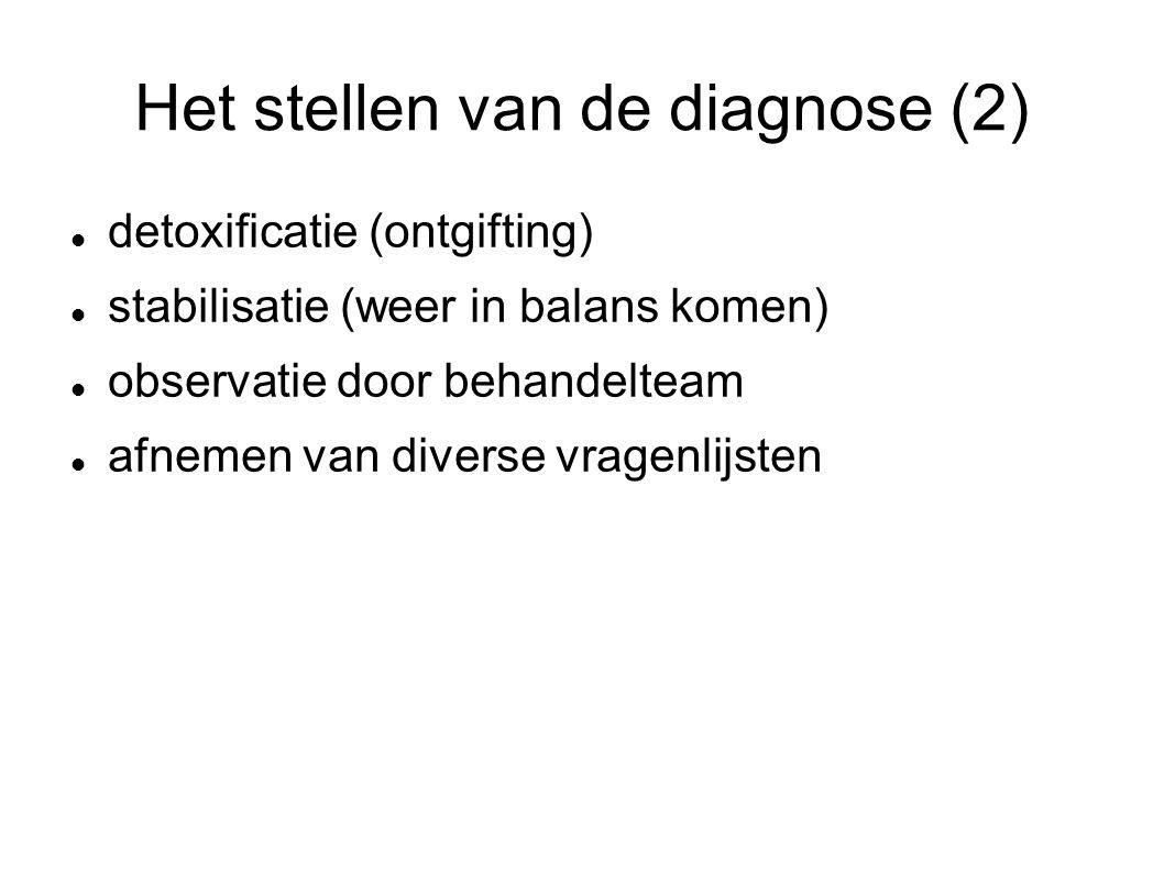 Het stellen van de diagnose (2)