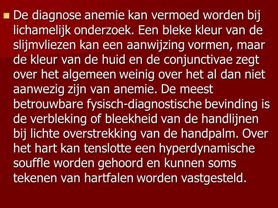 De diagnose anemie kan vermoed worden bij lichamelijk onderzoek