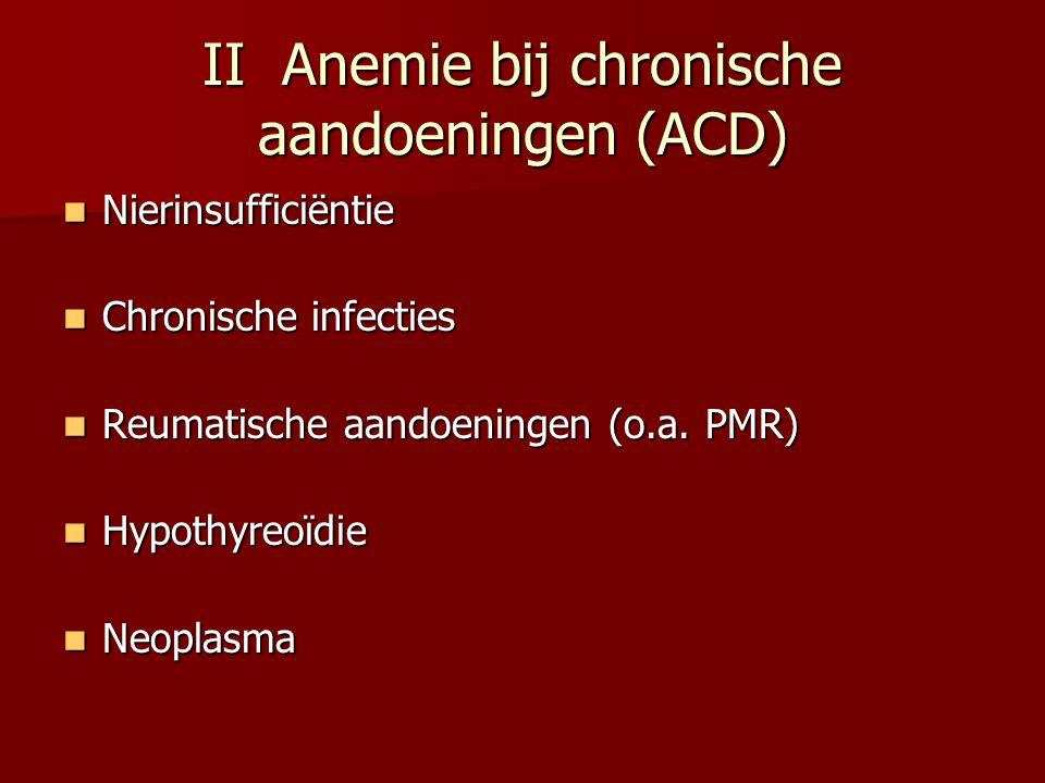 II Anemie bij chronische aandoeningen (ACD)