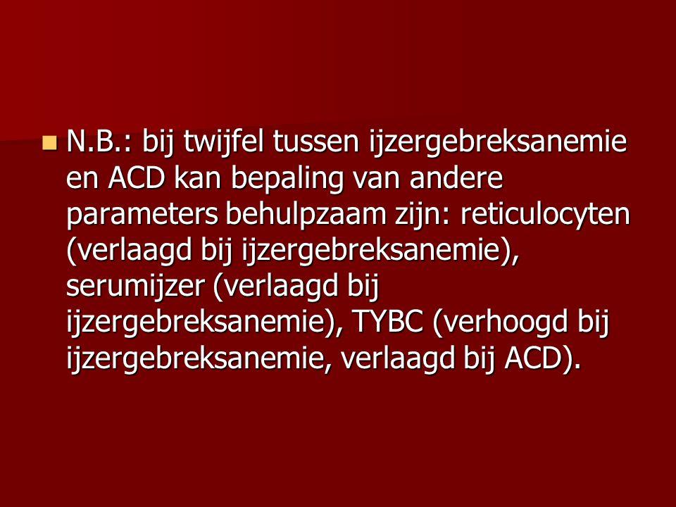 N.B.: bij twijfel tussen ijzergebreksanemie en ACD kan bepaling van andere parameters behulpzaam zijn: reticulocyten (verlaagd bij ijzergebreksanemie), serumijzer (verlaagd bij ijzergebreksanemie), TYBC (verhoogd bij ijzergebreksanemie, verlaagd bij ACD).