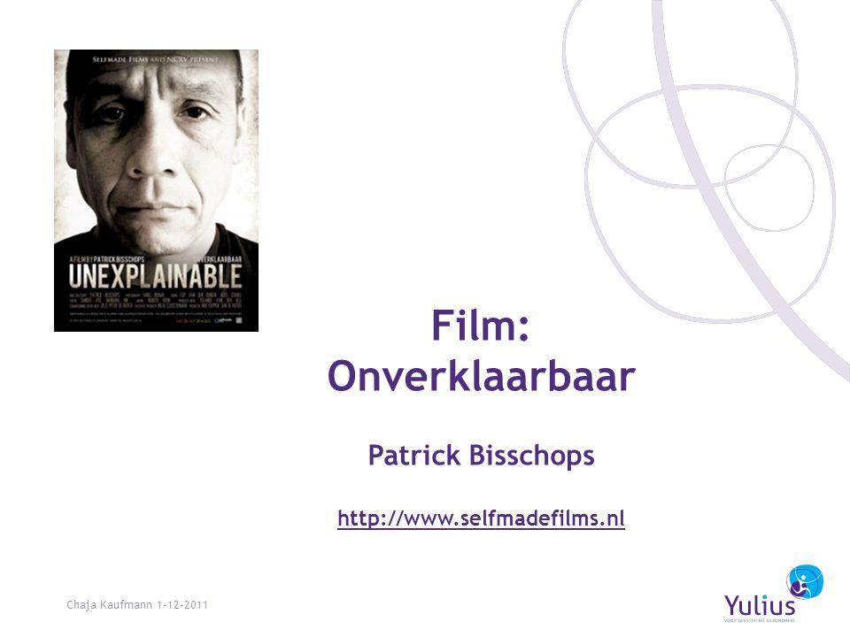 Film: Onverklaarbaar Patrick Bisschops http://www.selfmadefilms.nl