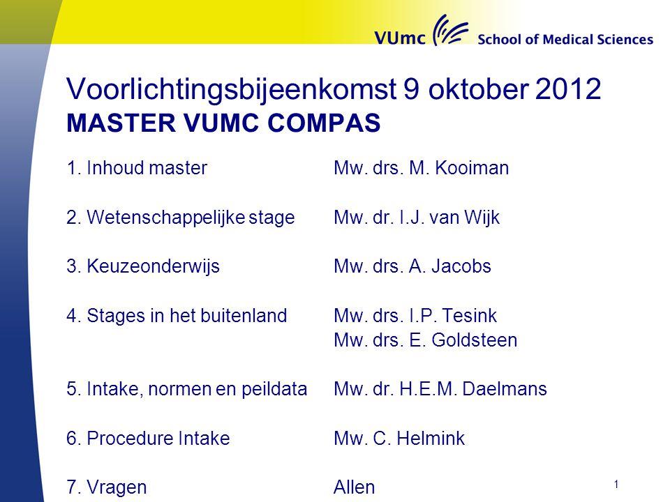 Voorlichtingsbijeenkomst 9 oktober 2012 MASTER VUMC COMPAS