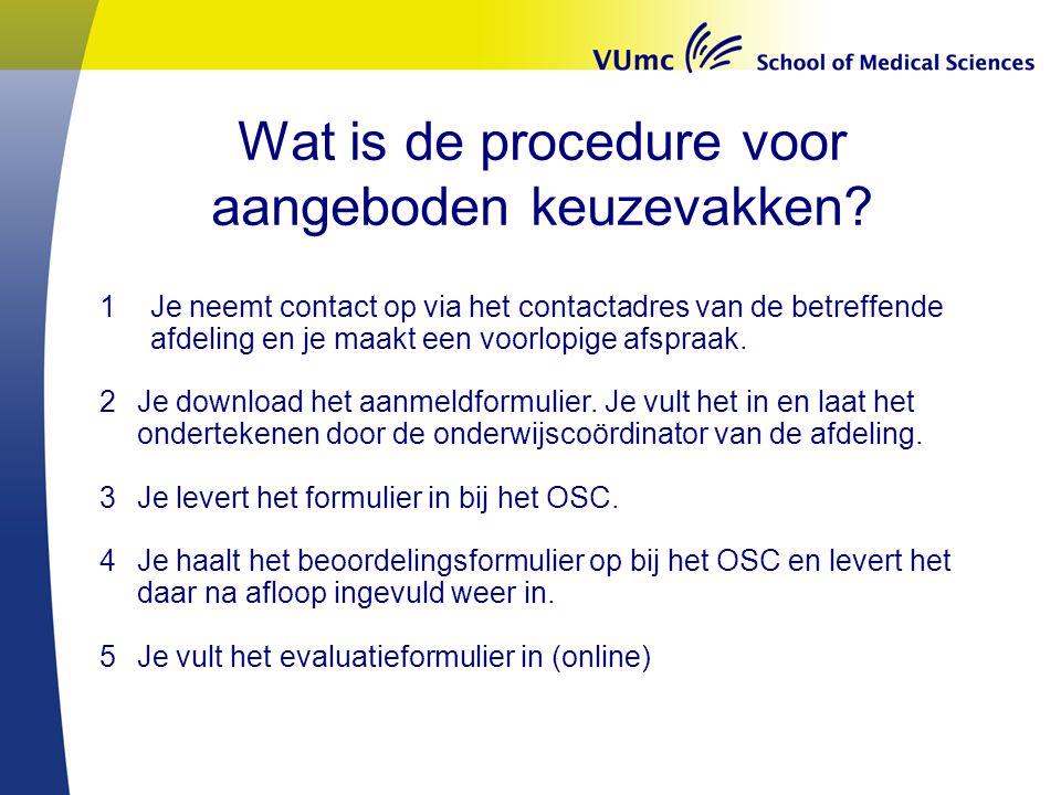 Wat is de procedure voor aangeboden keuzevakken