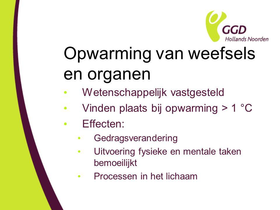 Opwarming van weefsels en organen