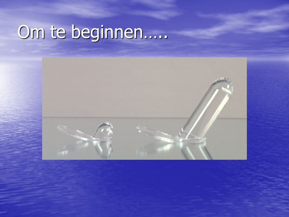 Om te beginnen…..