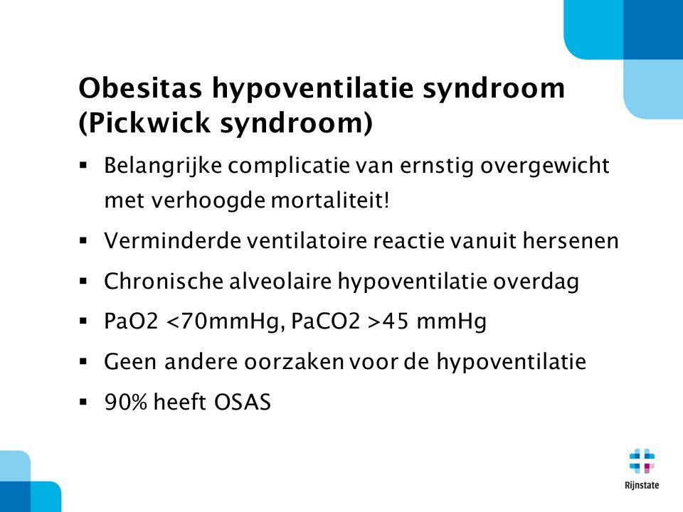 Obesitas hypoventilatie syndroom (Pickwick syndroom)