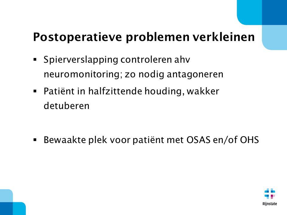 Postoperatieve problemen verkleinen