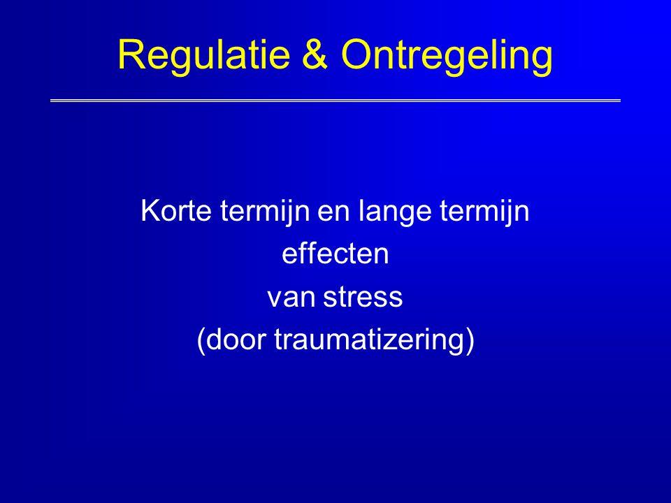 Regulatie & Ontregeling