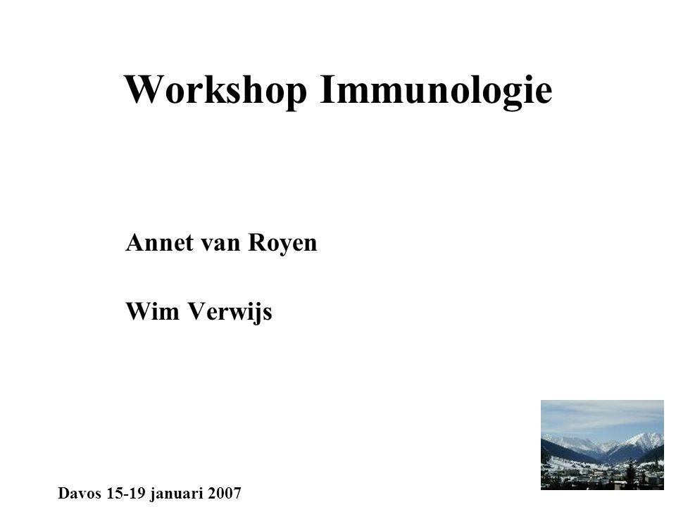 Workshop Immunologie Annet van Royen Wim Verwijs