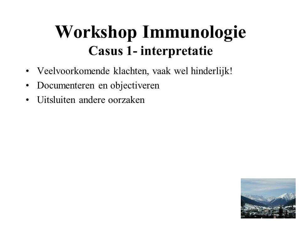 Workshop Immunologie Casus 1- interpretatie