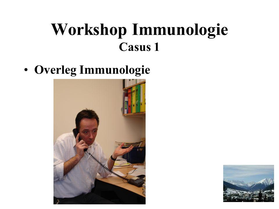 Workshop Immunologie Casus 1