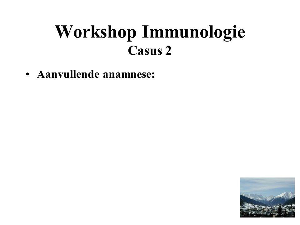 Workshop Immunologie Casus 2