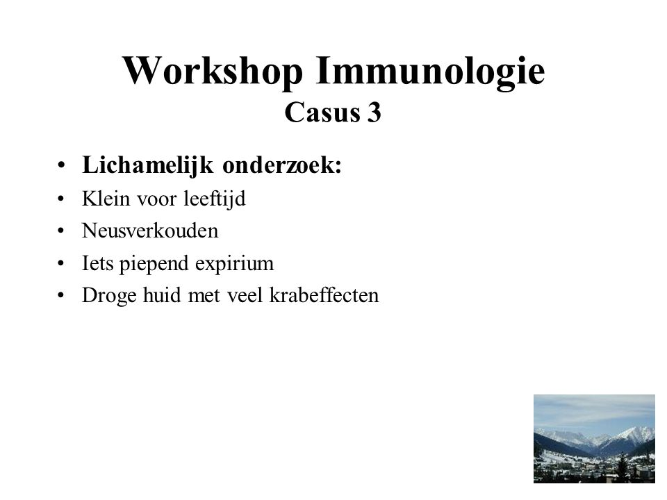 Workshop Immunologie Casus 3
