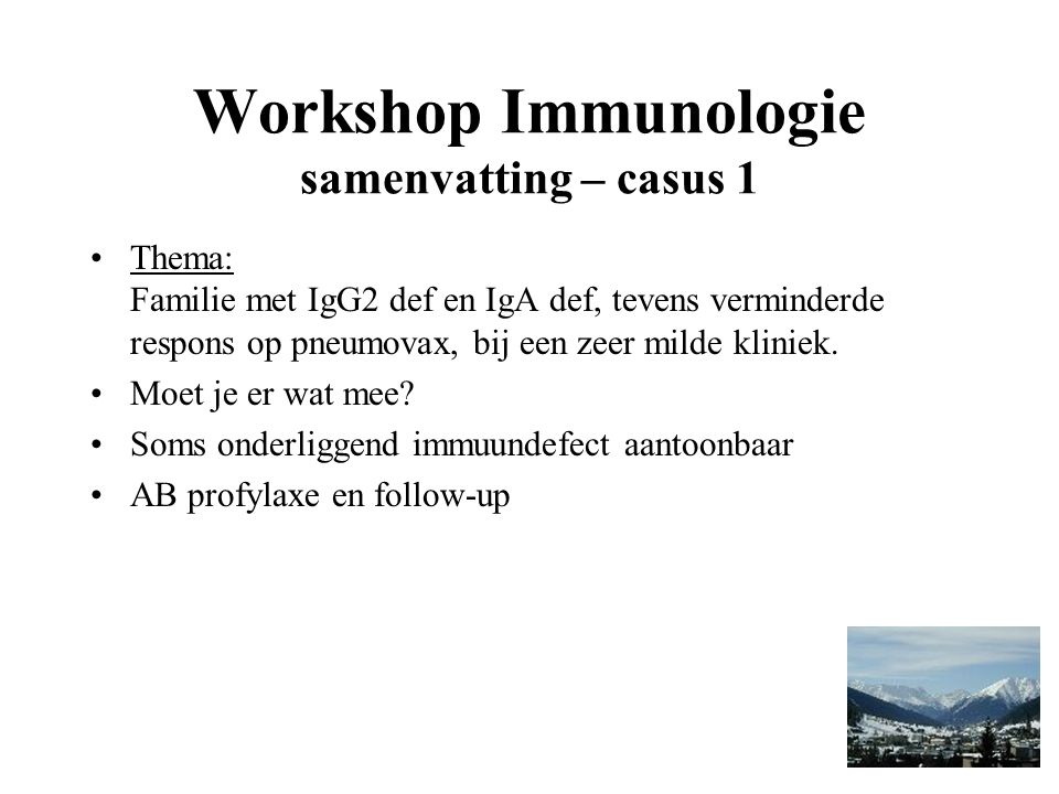Workshop Immunologie samenvatting – casus 1