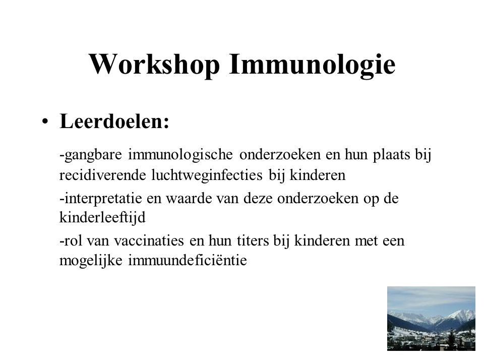 Workshop Immunologie Leerdoelen: