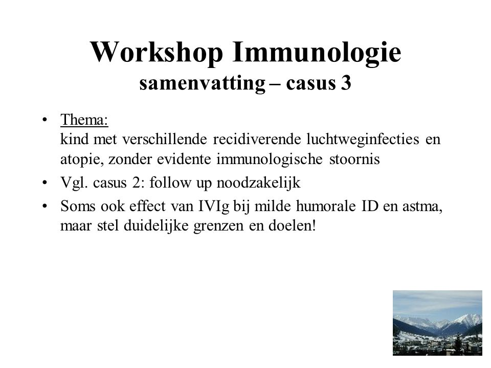 Workshop Immunologie samenvatting – casus 3