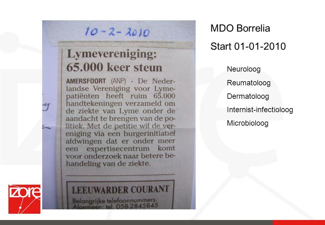 MDO Borrelia Start 01-01-2010 Neuroloog Reumatoloog Dermatoloog