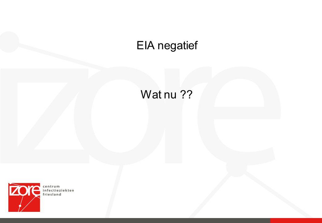 EIA negatief Wat nu