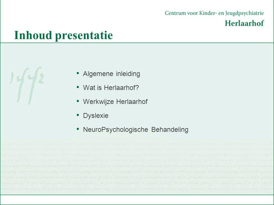 Inhoud presentatie Algemene inleiding Wat is Herlaarhof