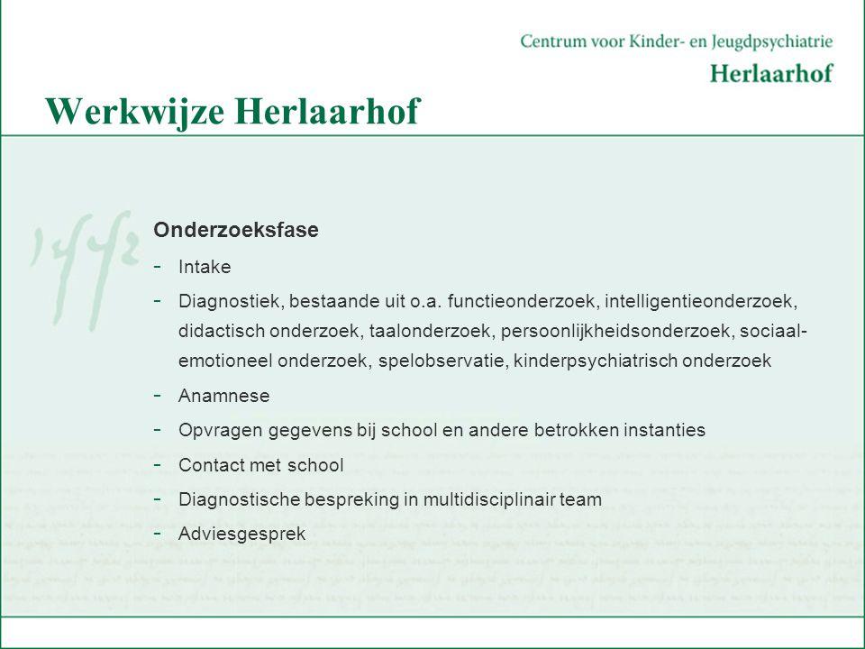 Werkwijze Herlaarhof Onderzoeksfase Intake
