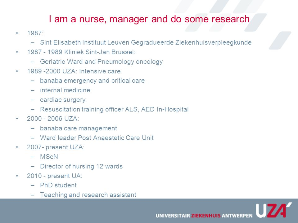 I am a nurse, manager and do some research