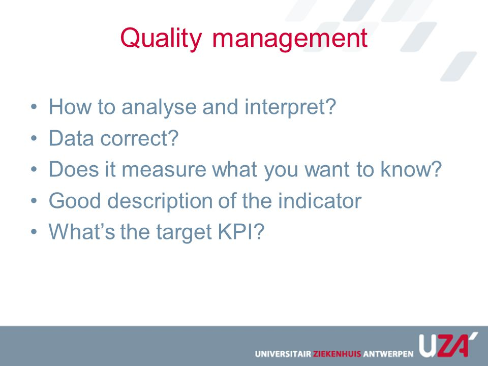 Quality management How to analyse and interpret Data correct