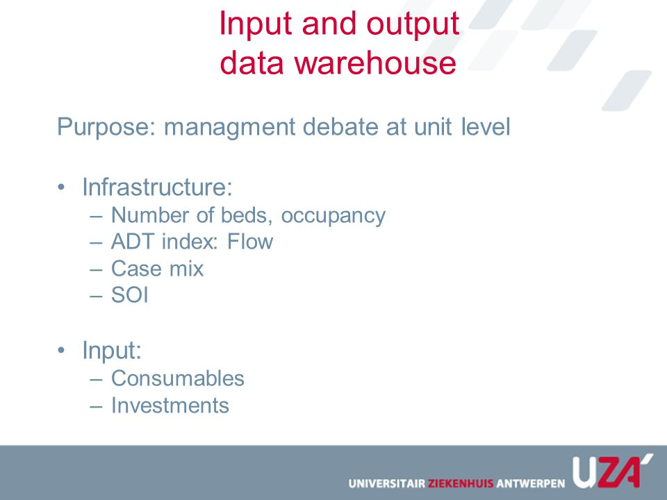 Input and output data warehouse