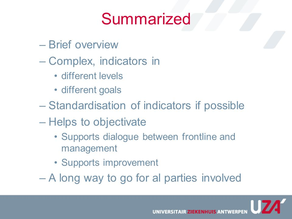 Summarized Brief overview Complex, indicators in