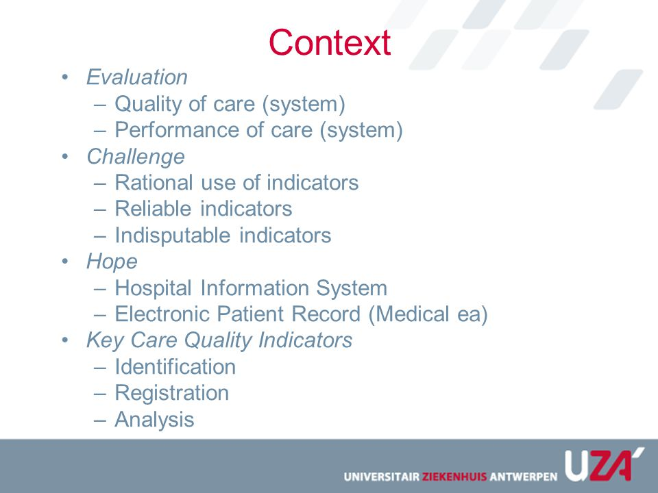 Context Evaluation Quality of care (system)