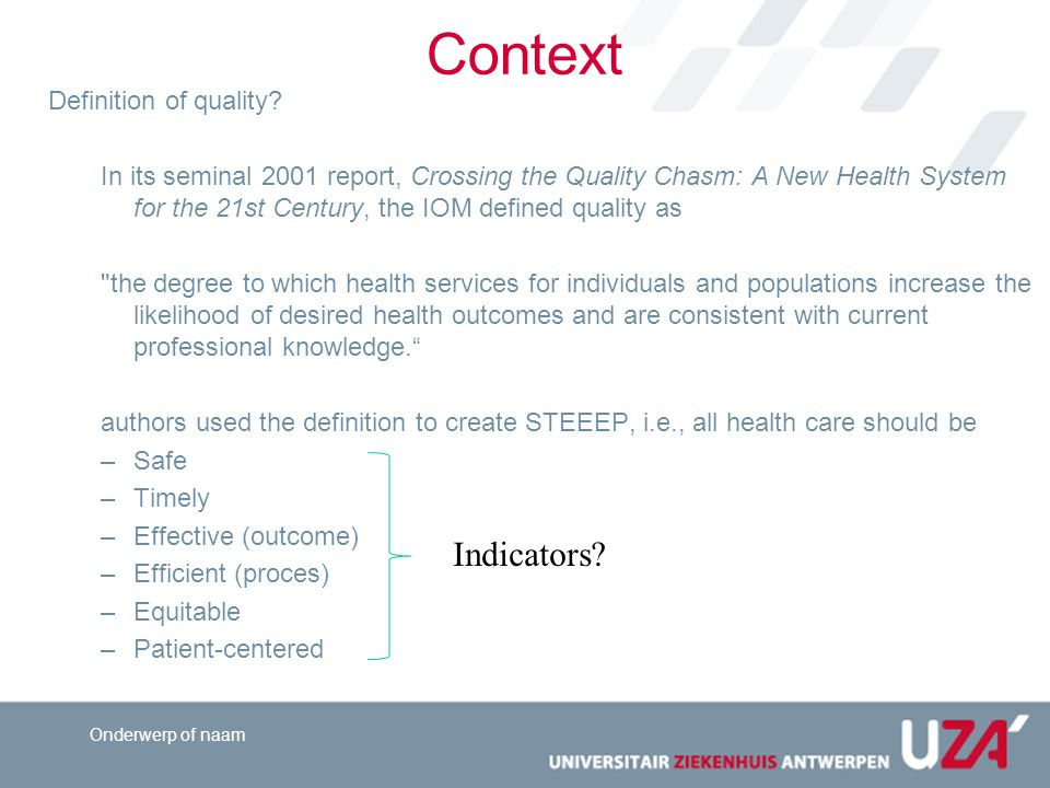 Context Indicators Definition of quality