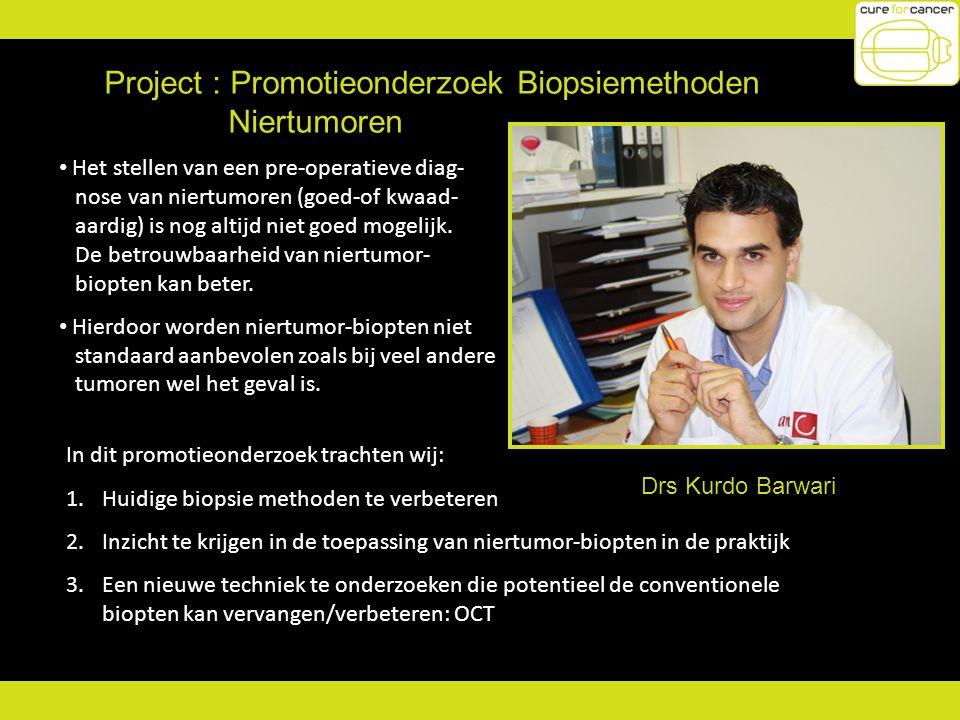 Project : Promotieonderzoek Biopsiemethoden Niertumoren
