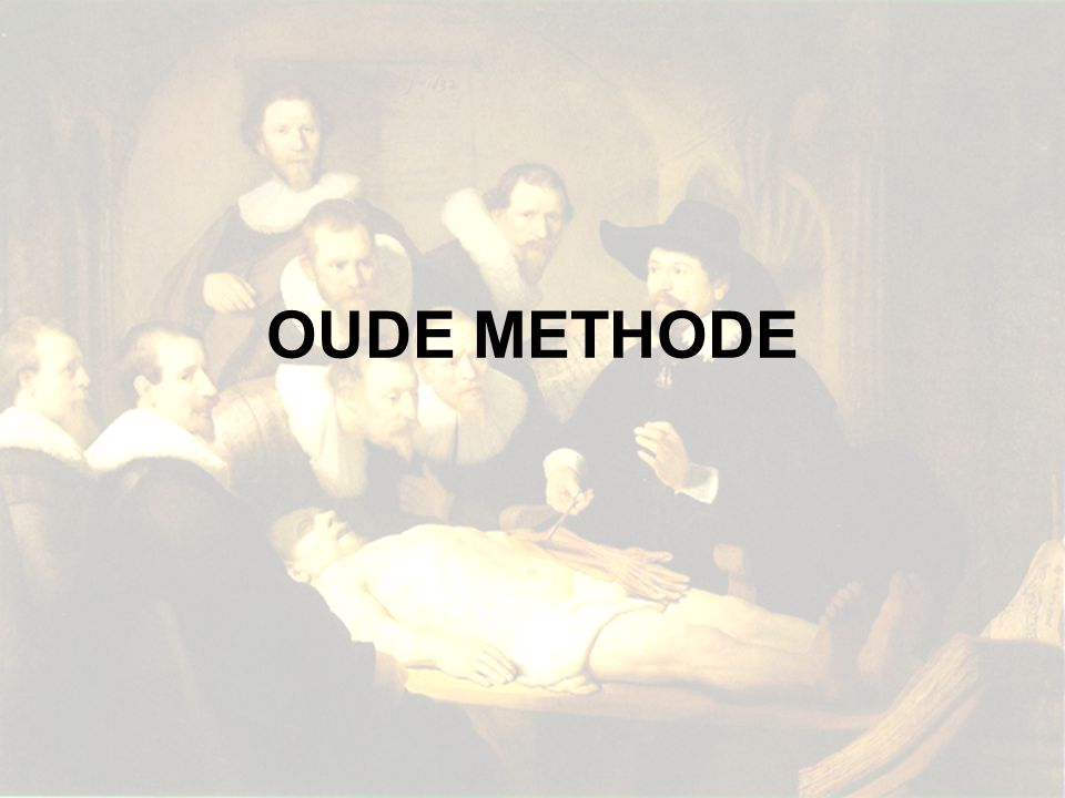 OUDE METHODE