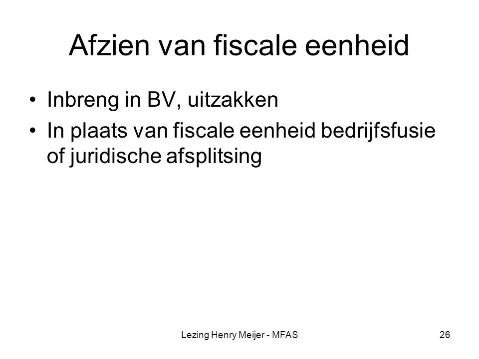 Afzien van fiscale eenheid