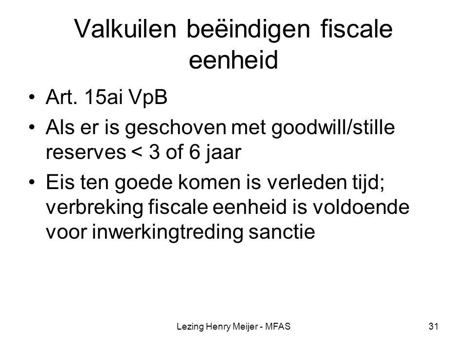 Valkuilen beëindigen fiscale eenheid